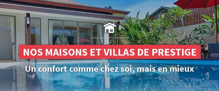 Retrouvez nos maisons et villas de prestige pour votre séjour