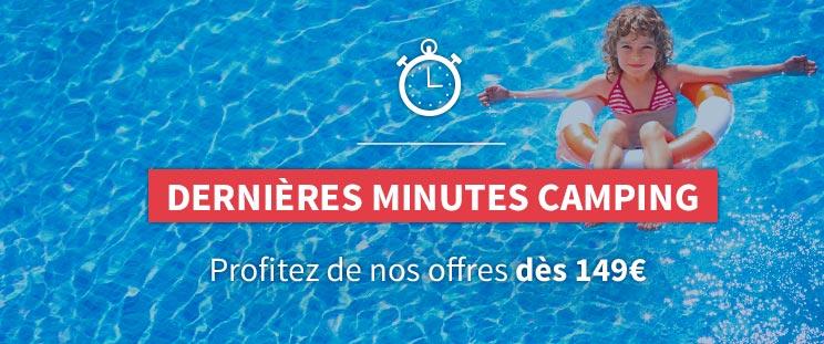 Dernières minutes campings dès 149€
