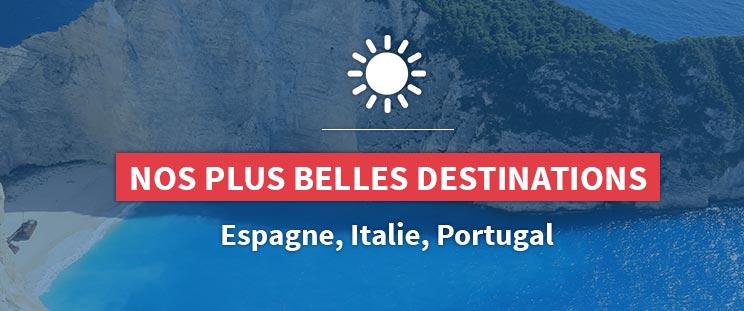 Nos plus belles destinations en Europe