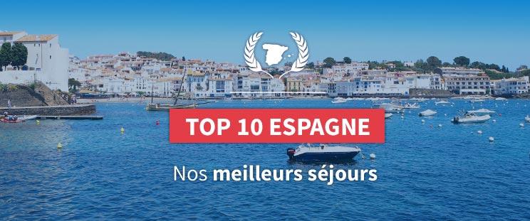 Top 10 Séjours en Espagne